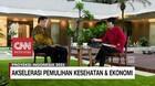 VIDEO: Akselerasi Pemulihan Kesehatan & Ekonomi (5/5)