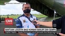 VIDEO: TNI AU Salurkan Bantuan ke Banjarmasin dan Mamuju