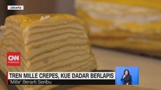 VIDEO: Tren Mille Crepes, Kue Dadar Berlapis