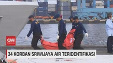 VIDEO: 34 Korban Sriwijaya Air SJ182 Teridentifikasi
