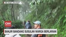 VIDEO: Banjir Bandang Susulan di Bogor, Warga Berlarian