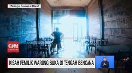 VIDEO: Kisah Pemilik Warung Buka di Tengah Bencana