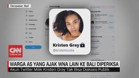 VIDEO: Kristen Gray, Warga AS yang Ajak WNA Lain ke Bali