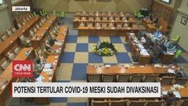 VIDEO: Potensi Tertular Covid-19 Meski Sudah Divaksinasi
