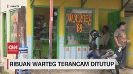 VIDEO: Ribuan Warteg Terancam Ditutup