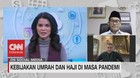 VIDEO: Kebijakan Umrah & Haji di Masa Pandemi