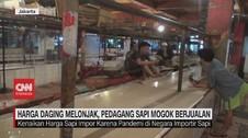VIDEO: Harga Daging Melonjak, Pedagang Sapi Mogok Berjualan