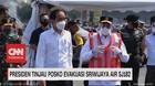 VIDEO: Presiden Tinjau Posko Evakuasi Sriwijaya Air SJ182