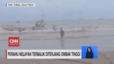VIDEO: Perahu Nelayan Terbalik Diterjang Ombak Tinggi