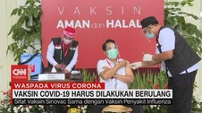 VIDEO: Vaksin Covid-19 Harus Dilakukan Berulang