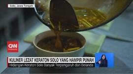 VIDEO: Kuliner Lezat Keraton Solo yang Hampir Punah