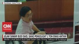 VIDEO: Jejak Samar Budi Said, Sang Penggugat 1 Ton Emas Antam