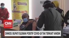 VIDEO: Dinkes: Bupati Sleman Positif Covid Tak Terkait Vaksin