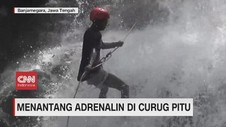 VIDEO: Menantang Adrenalin di Curug Pitu