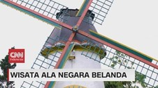 VIDEO: Wisata ala Negara Belanda
