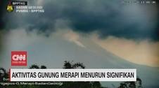 VIDEO: Aktivitas Gunung Merapi Menurun Signifikan