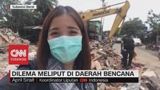 VIDEO: Dilema Meliput di Daerah Bencana
