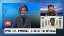 VIDEO: PPKM Diperpanjang, Ekonomi Terguncang