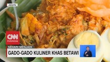 VIDEO: Gado-Gado Kuliner Khas Betawi