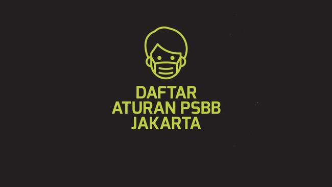 INFOGRAFIS: Daftar Aturan PSBB Jakarta