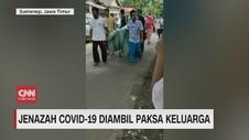 VIDEO: Jenazah Covid-19 Diambil Paksa Keluarga