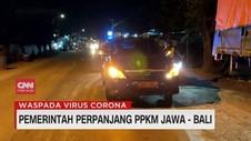 VIDEO: Pemerintah Perpanjang PPKM Jawa - Bali