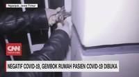 VIDEO: Negatif COVID-19, Gembok Rumah Pasien Corona Dibuka