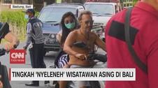 VIDEO: Tingkah Nyeleneh Wisatawan Asing di Bali