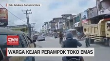 VIDEO: Warga Kejar Perampok Toko Emas