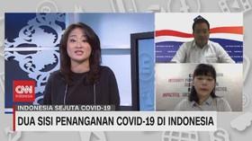 VIDEO: Dua Sisi Penanganan Covid-19 di Indonesia