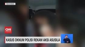 VIDEO: Kasus Oknum Polisi Rekam Aksi Asusila
