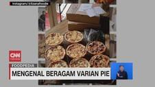 VIDEO: Mengenal Beragam Varian Pie