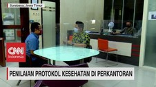 VIDEO: Penilaian Protokol Kesehatan di Perkantoran