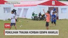 VIDEO: Pemulihan Trauma Korban Gempa Mamuju