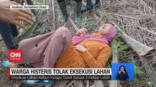 VIDEO: Warga Histeris Tolak Eksekusi Lahan
