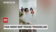 VIDEO: 3 Siswi SMP di Gresik Tewas Tenggelam