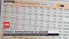 VIDEO: Risiko Berinvestasi di Saham