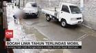 VIDEO: Bocah 5 Tahun Terlindas Mobil saat Bermain