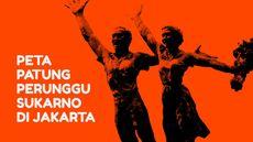 INFOGRAFIS: Peta Patung Perunggu Sukarno di Jakarta
