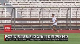VIDEO: Lokasi Pelatnas Atletik dan Tenis Kembali ke GBK