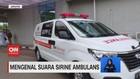 VIDEO: Mengenal Suara Sirine Ambulans