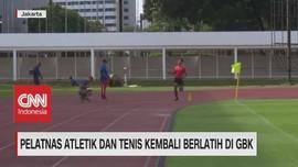 VIDEO: Pelatnas Atletik & Tenis Kembali Berlatih di GBK