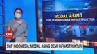 VIDEO: SWF Indonesia: Modal Asing Demi Infrastruktur