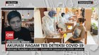 VIDEO: Akurasi Ragam Tes Deteksi Covid-19