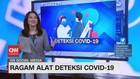 VIDEO: Ragam Alat Deteksi Covid-19