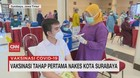 VIDEO: Vaksinasi Tahap Pertama Nakes Kota Surabaya