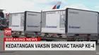 VIDEO: 10 Juta Vaksin Sinovac Tahap 4 Tiba di Indonesia