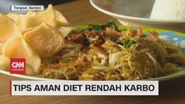 VIDEO: Tips Aman Diet Rendah Karbo