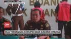 VIDEO: 2 Tersangka Korupsi Bank Kalbar Ditahan
