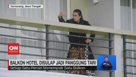 VIDEO: Balkon Hotel Disulap jadi Panggung Tari